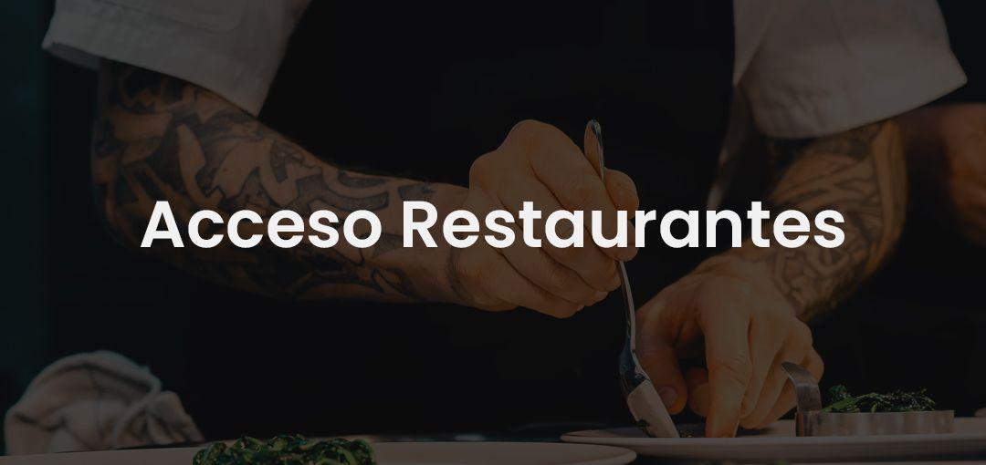Acceso Restaurantes